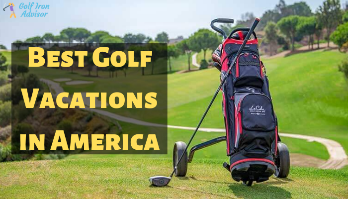 Best Golf Vacations in America