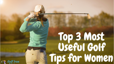 Photo of Top 3 Most Useful Golf Tips for Women – Buy the Best Golf Clubs