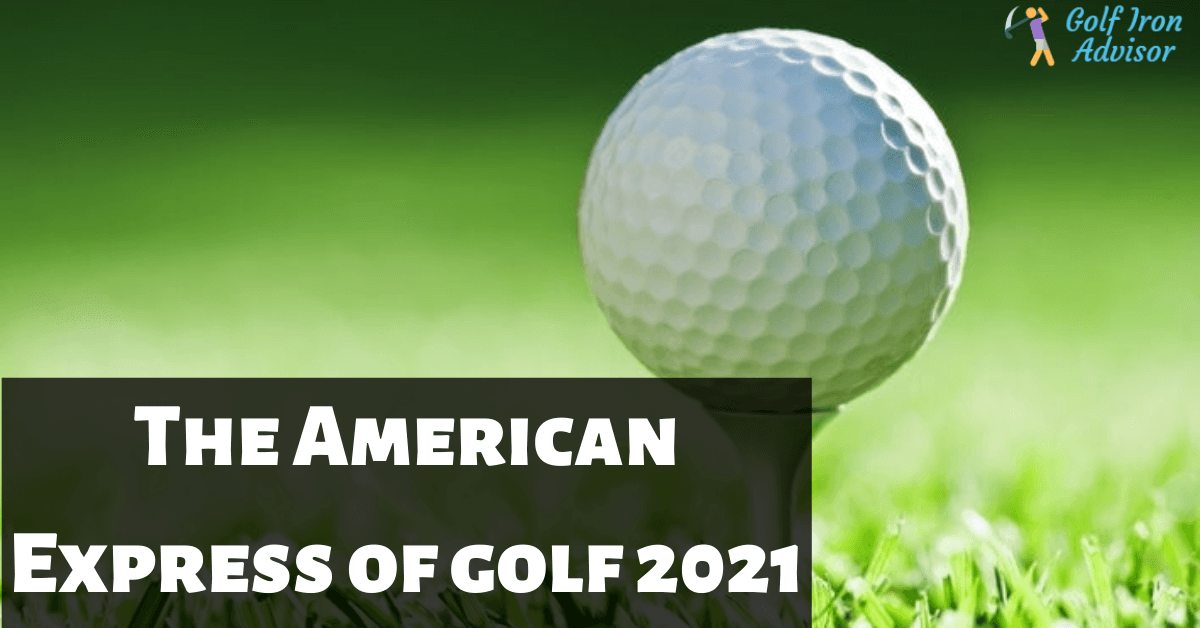 The American Express of golf 2021