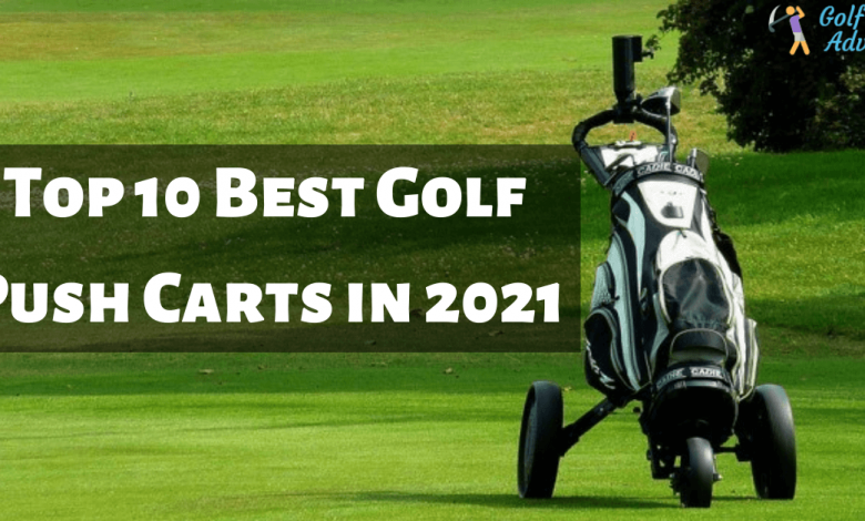 Top 10 Best Golf Push Carts in 2020